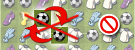 Soccer Match                          Invalid Move (diagonally-bordering tiles)